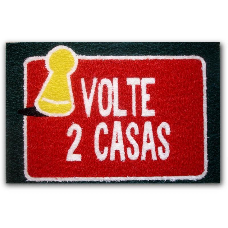 Tapete Capacho de Porta Criativo Volte Duas Casas